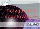 Polygonální modelování - 2. díl