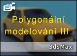 Polygonální modelování - 3. díl