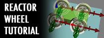 Reactor Wheel Tutorial