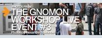 Fotoreport z Gnomon workshop live